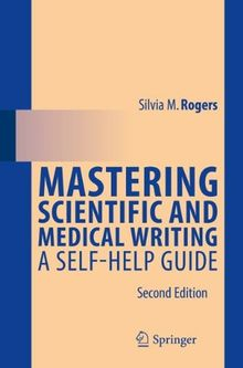 Mastering Scientific and Medical Writing
